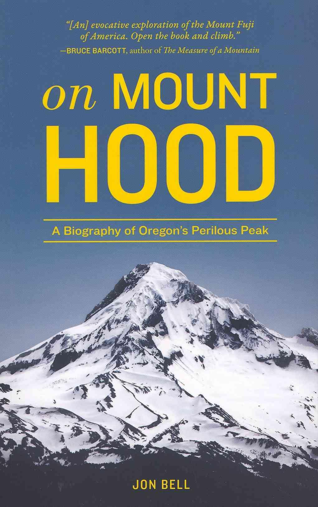 On Mount Hood By Bell, Jon
